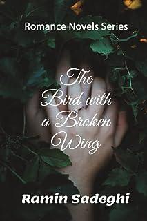 The Bird with a Broken Wing: Romance Novels Series