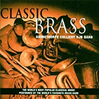 Classic Brass by Grimethorpe Colliery Band