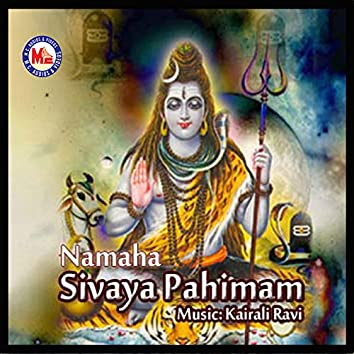 Namaha Sivaya Pahimam