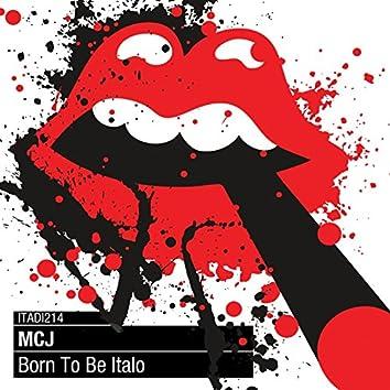 Born to Be Italo