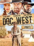 Doc West - Part 1