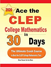 Ace the CLEP College Mathematics in 30 Days: The Ultimate Crash Course to Beat the CLEP College Mathematics Test