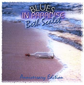Blues in Paradise -- Anniversary Edition