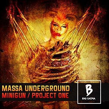 Minigun / Project One