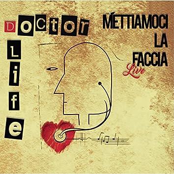Mettiamoci la faccia (feat. Giorgio Comaschi) [Live]