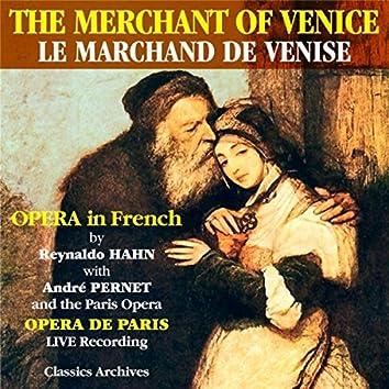 Reynaldo Hahn Opera: Le Marchand De Venise (The Merchant of Venice)