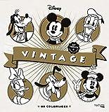 Les coloriages Disney Vintage: 80 coloriages
