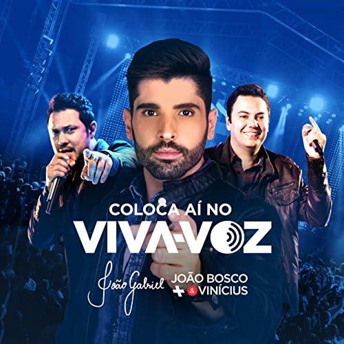 João Gabriel feat. João Bosco & Vinicius