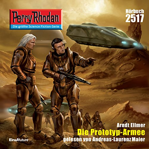 Die Prototyp-Armee     Perry Rhodan 2517              By:                                                                                                                                 Arndt Ellmer                               Narrated by:                                                                                                                                 Andreas Laurenz Maier                      Length: 2 hrs and 59 mins     Not rated yet     Overall 0.0