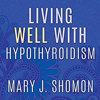 Living Well with Hypothyroidism cover art