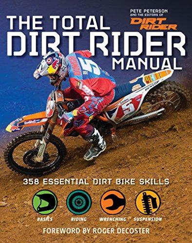 Total Dirt Rider Manual: 358 Essential Dirt Bike Skills (English Edition)