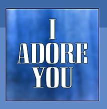 I Adore You (Miley Cyrus Cover)