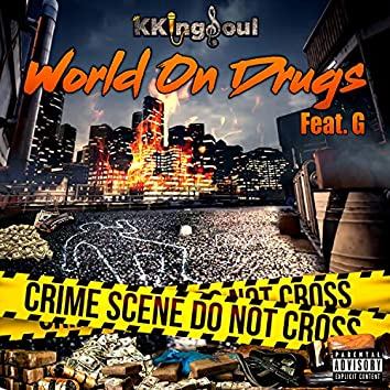 World on Drugs (feat. G)