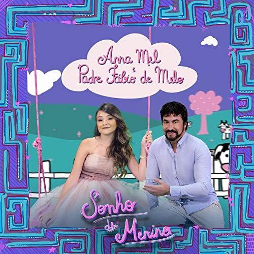 Anna Mel & Padre Fábio de Melo