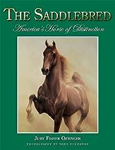 The Saddlebred: America's Horse of Distinction