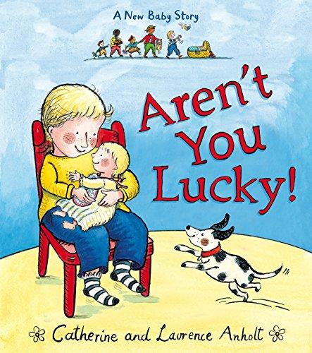 Aren't You Lucky?