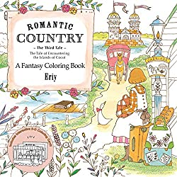 Romantic Country – The Third Tale –  A Fantasy Coloring Book