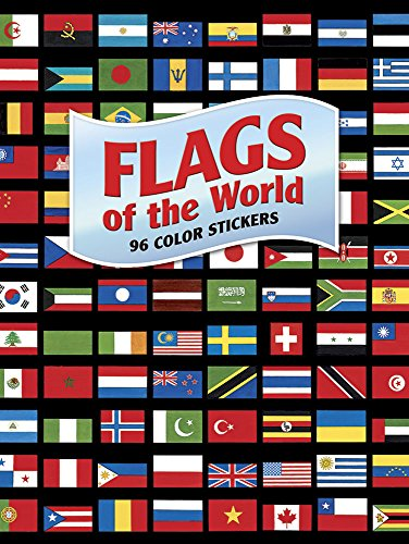 Flags of the World: 96 Color Stickers (Dover Stickers)