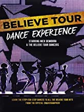 Believe Tour Dance Experience by Nick DeMoura
