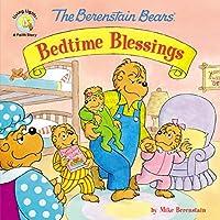 The Berenstain Bears' Bedtime Blessings (Berenstain Bears Living Lights)