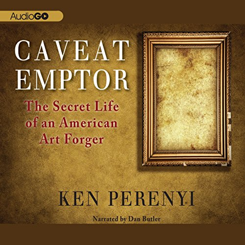Caveat Emptor: The Secret Life of an American Art Forger  Audiolibri