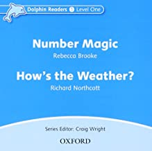Dolphin Readers: Level 1: 275-Word Vocabulary Number Magic & How's the Weather? Audio CD