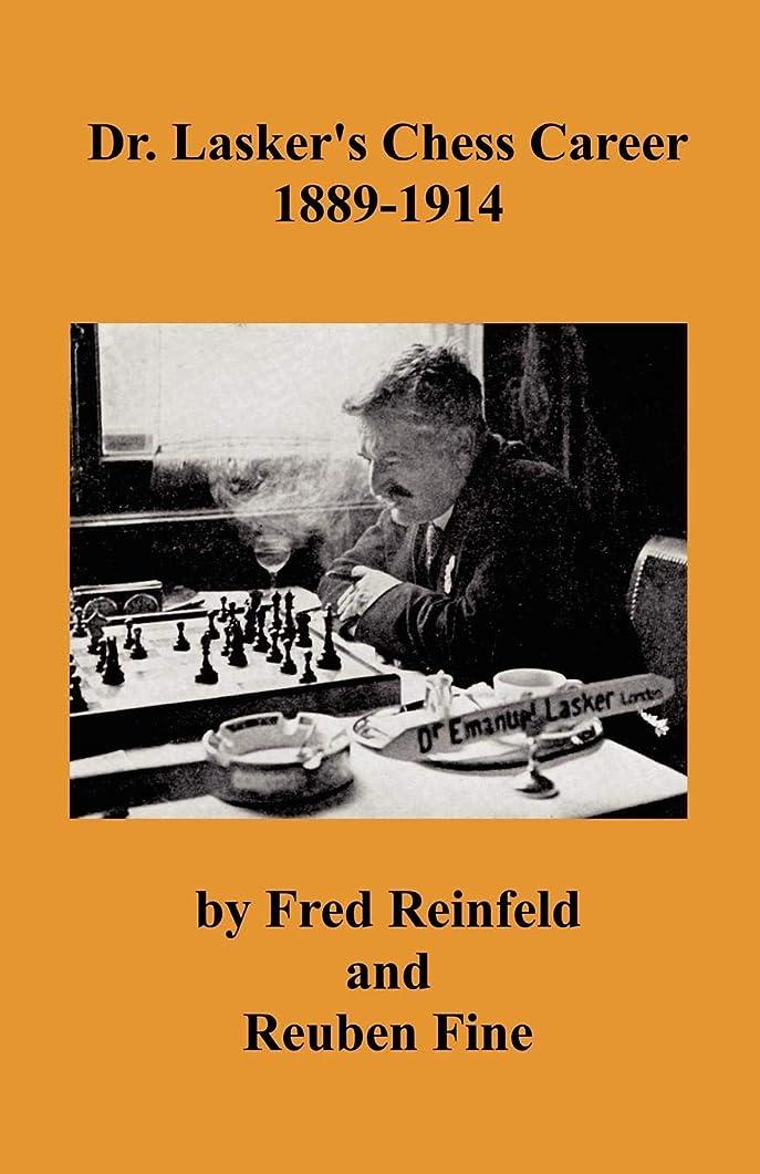 機械洗練ギャロップDr. Lasker's Chess Career 1889-1914