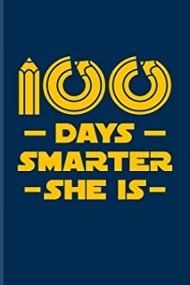 100 Days Smarter She Is: 100 Days Of School Poem Journal For Projects, Ideas, Elementary And Primary School Kids Parents, ...