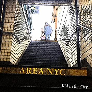 Kid in the City