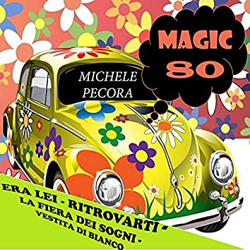 Magic 80: Michele Pecora