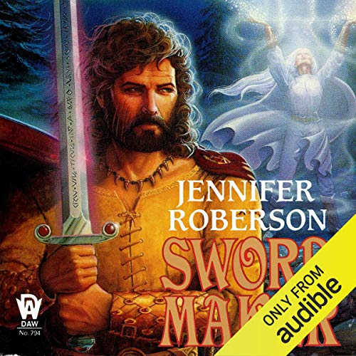 Sword-Maker Audiobook By Jennifer Roberson cover art