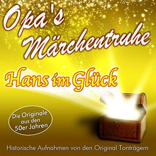 Hans im Glück (Opa's Märchentruhe) audiobook cover art