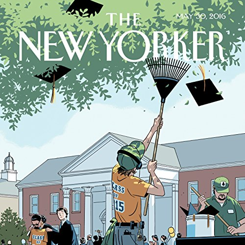 The New Yorker, May 30th 2016 (Nathan Heller, Jane Mayer, Joshua Rothman) audiobook cover art