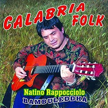 Calabria folk (Bambuleddha)