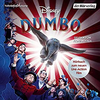 Dumbo     Hörbuch zum neuen Live-Action Film              Autor:                                                                                                                                 Anke Albrecht                               Sprecher:                                                                                                                                 Florian Halm                      Spieldauer: 7 Std. und 31 Min.     4 Bewertungen     Gesamt 5,0