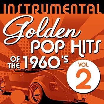 Instrumental Golden Pop Hits of the 1960's, Vol. 2