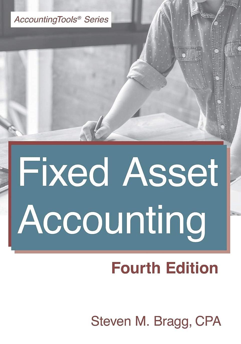 爆発するマイクロ効能あるFixed Asset Accounting: Fourth Edition