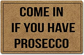 Artsbaba Door Mat Come in If You Have Prosecco Doormat Rubber Non-Slip Entrance Rug Floor Mat Funny Home Decor Indoor Mat 23.6 x 15.7 Inches, 0.18 Inch Thickness