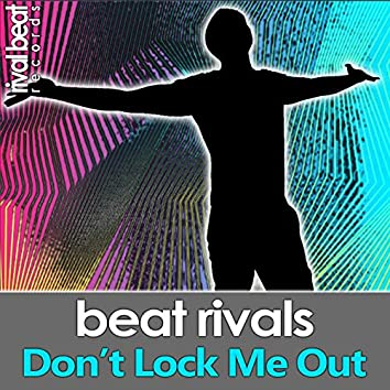 Don't Lock Me Out (Radio Edit)