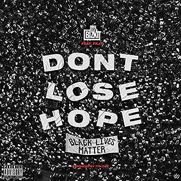 Don't Lose Hope (Black Lives Matter)
