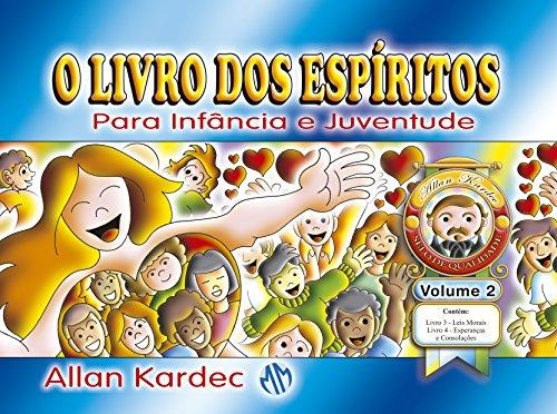 O Livro dos Espíritos Para Infância e Juventude - Volume II