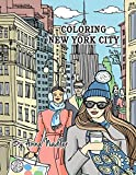 Coloring New York City: 24 original illustrations of New York sites for you to color! Travel and architecture adult coloring book. (Travel Coloring Books)