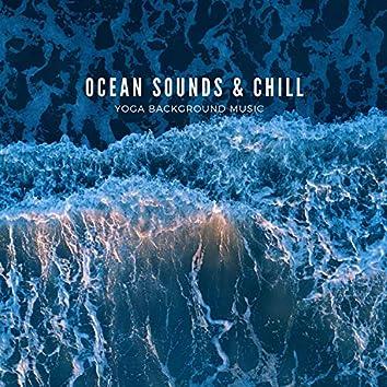 Ocean Sounds & Chill