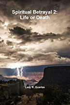 Spiritual Betrayal 2: Life or Death