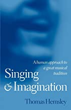 Singing and Imagination: A Human Approach to a Great Musical Tradition