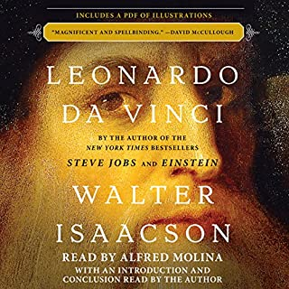 Leonardo da Vinci                   By:                                                                                                                                 Walter Isaacson                               Narrated by:                                                                                                                                 Alfred Molina                      Length: 17 hrs and 1 min     7,560 ratings     Overall 4.6