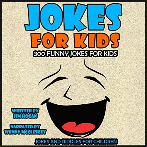 Jokes for Kids: 300 Funny Jokes for Kids audiobook cover art