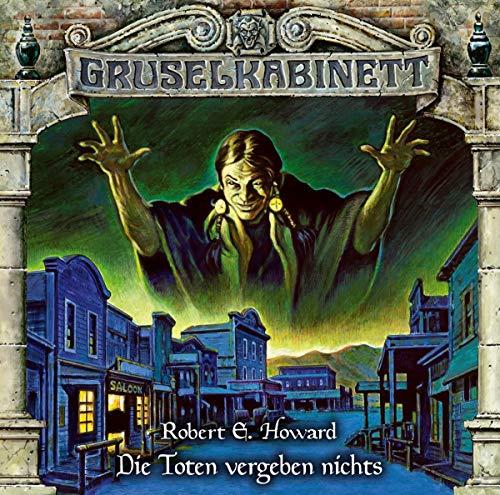 Gruselkabinett - Folge 164: Die Toten vergeben nichts. Hörspiel.