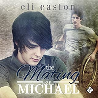 The Mating of Michael                   By:                                                                                                                                 Eli Easton                               Narrated by:                                                                                                                                 Michael Stellman                      Length: 7 hrs and 55 mins     52 ratings     Overall 4.5
