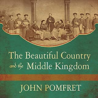 The Beautiful Country and the Middle Kingdom audiobook cover art